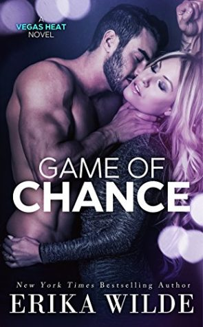 Game of Chance by Erika Wilde
