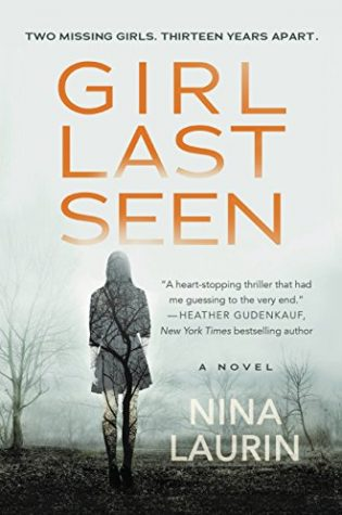 Girl Last Seen by Nina Laurin