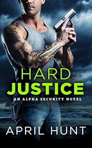 ARC Review: Hard Justice by April Hunt