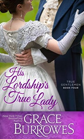 His Lordship's True Lady by Grace Burrowes