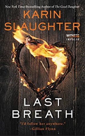 ARC Review: Last Breath by Karin Slaughter