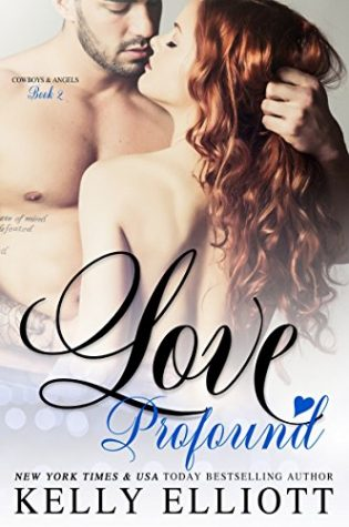 Love Profound by Kelly Elliott