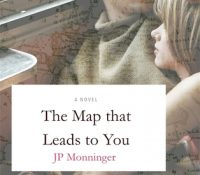 ARC Review: The Map That Leads To You by J.P. Monninger