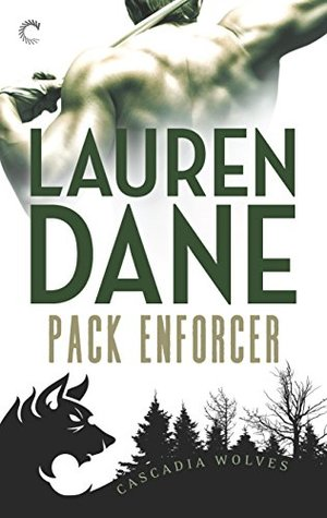 Pack Enforcer by Lauren Dane