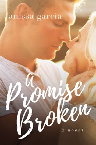 A Promise Broken by Anissa Garcia