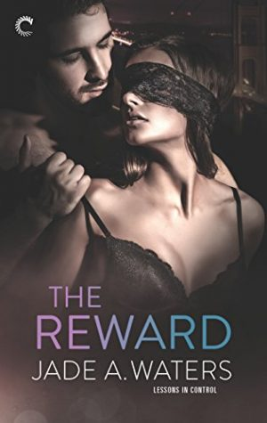 The Reward by Jade A. Waters
