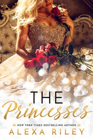 The Princesses by Alexa Riley