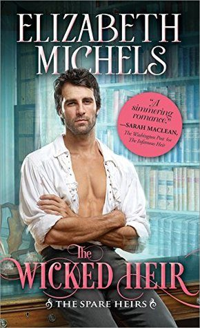 ARC Review: The Wicked Heir by Elizabeth Michels