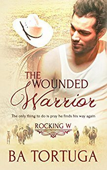 The Wounded Warrior by B.A. Tortuga