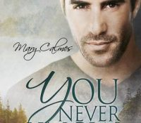 ARC Review: You Never Know by Mary Calmes