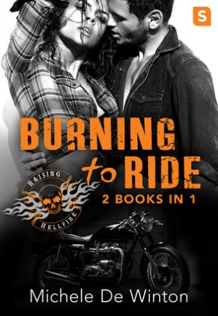 Burning to Ride by Michele De Winton