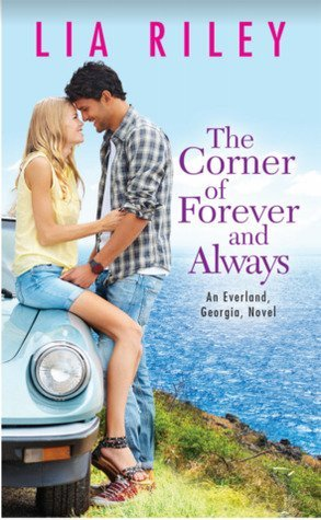 The Corner of Forever and Always by Lia Riley