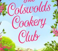 The Cotswolds Cookery Club – Italy by Alice Ross