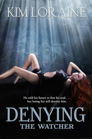 Denying The Watcher by Kim Loraine