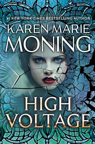 Weekend Highlight: High Voltage by Karen Marie Moning