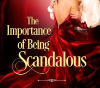 ARC Review: The Importance of Being Scandalous by Kimberly Bell