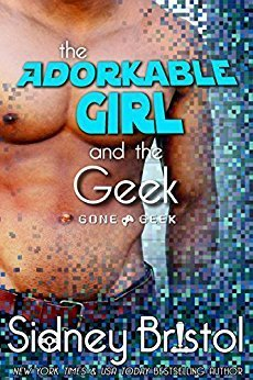 The Adorkable Girl and the Geek by Sidney Bristol