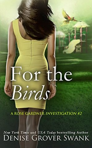 For the Birds by Denise Grover Swank