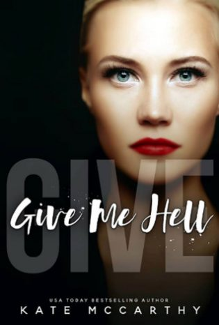 Give Me Hell by Kate McCarthy