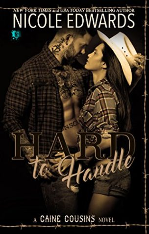 Hard to Handle by Nicole Edwards