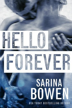 ARC Review: Hello Forever by Sarina Bowen