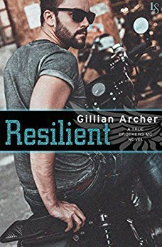 Resilient by Gillian Archer