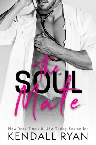 The Soul Mate by Kendall Ryan
