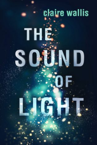 The Sound of Light by Claire Willis