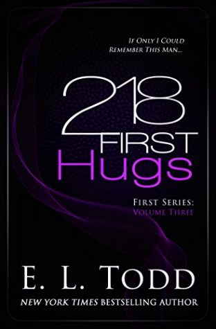 218 First Hugs by E.L. Todd