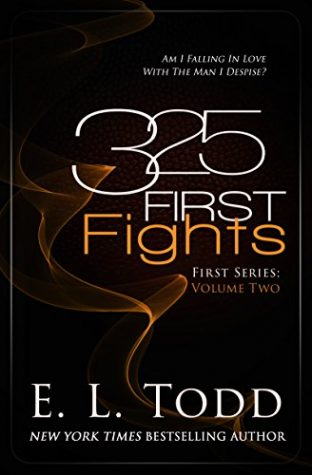 325 First Fights by E.L. Todd