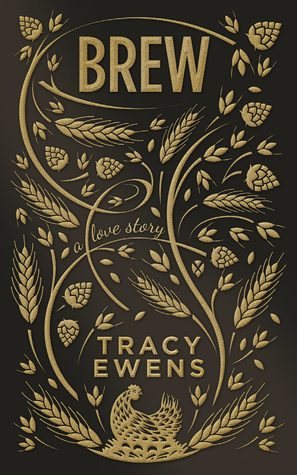 Brew by Tracy Ewens