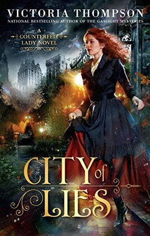 ARC Review: City of Lies by Victoria Thompson