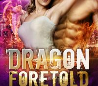 Dragon Foretold by Eve Langlais
