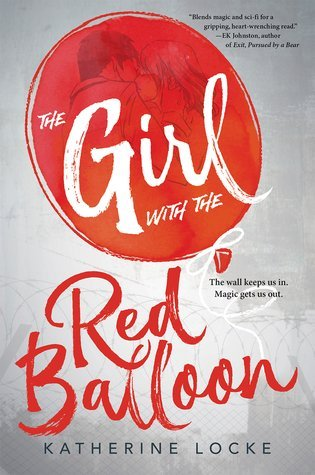 The Girl with the Red Balloon by Katherine Locke