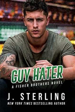Guy Hater by J Sterling