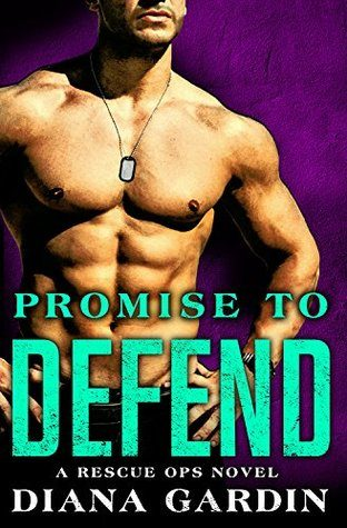 Promise to Defend by Diana Gardin