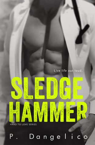 Sledgehammer by P. Dangelico