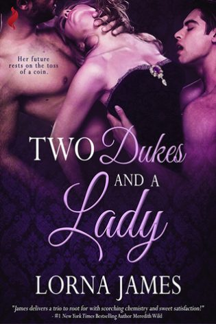 Two Dukes and a Lady by Lorna James