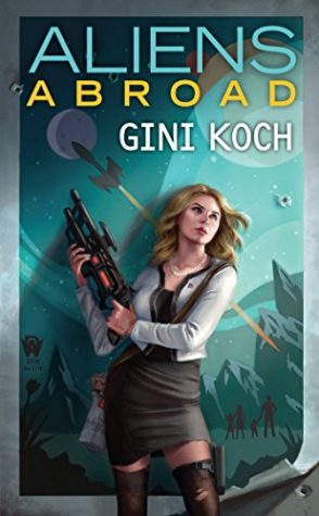 ARC Review: Aliens Abroad by Gini Koch