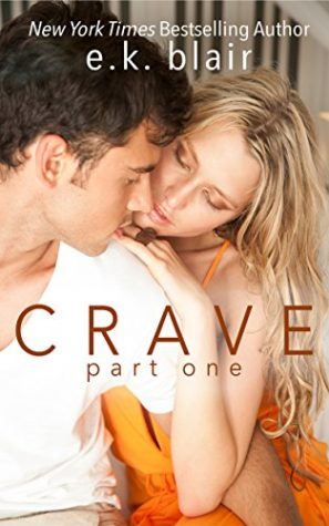 Crave Part One by E.K. Blair