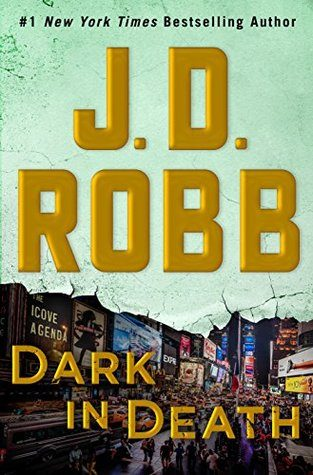 ARC Review: Dark in Death by J.D. Robb