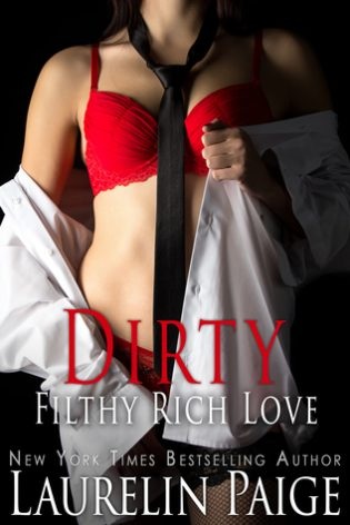 Dirty Filthy Rich Love by Laurelin Paige