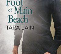 ARC Review: Fool of Main Beach by Tara Lain