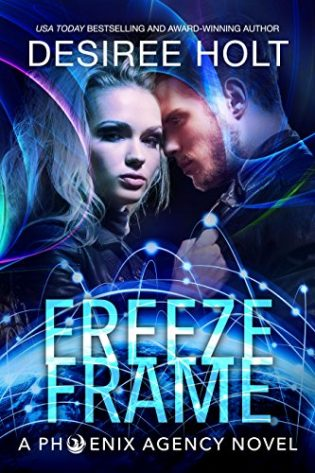 Freeze Frame by Desiree Holt