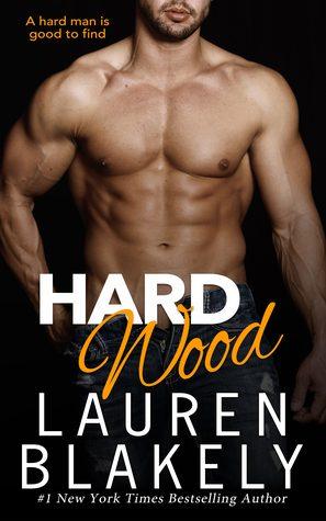 Hard Wood by Lauren Blakely
