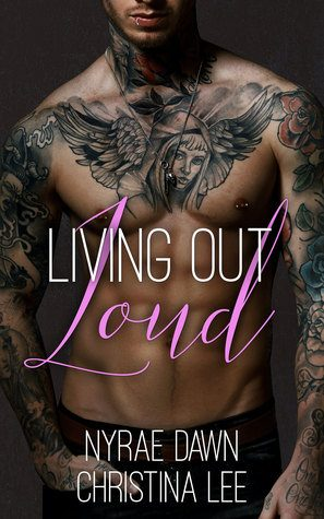 Living Out Loud by Nyrae Dawn and Christina Lee