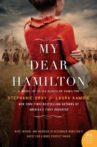 ARC Review: My Dear Hamilton by Laura Kamoie and Stephanie Dray