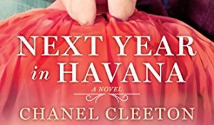 ARC Review: Next Year in Havana by Chanel Cleeton