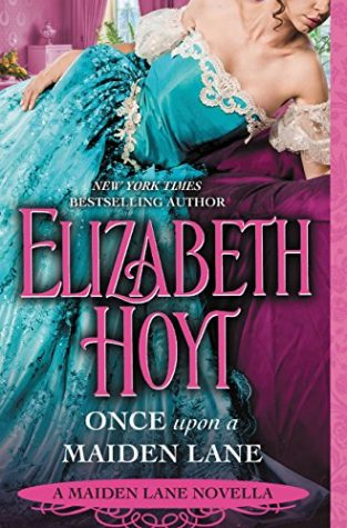 ARC Review: Once Upon a Maiden Lane by Elizabeth Hoyt