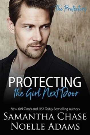 Protecting the Girl Next Door by Samantha Chase and Noelle Adams